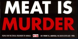 Meat is Murder / Peta